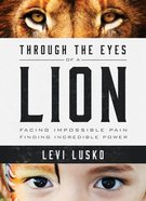 Through the Eyes of a Lion eBook