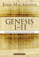 Genesis 1 to 11 (#01 in Macarthur Bible Study Series) eBook