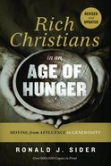 Rich Christians in An Age of Hunger eBook