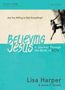 Believing Jesus Study Guide eBook