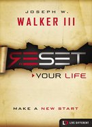 Reset Your Life (Live Different Series) eBook