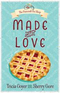 Made With Love (#01 in The Pinecraft Pie Shop Series) Paperback