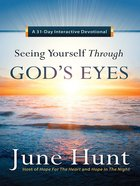 Seeing Yourself Through God's Eyes Paperback