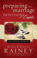 Preparing For Marriage Devotions For Couples: Discover God's Plan For a Lifetime of Love Hardback