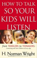 How to Talk So Your Kids Will Listen Paperback