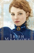Irish Meadows (#01 in Courage To Dream Series) Paperback