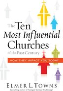 The Ten Most Influential Churches of the Past Century Paperback