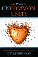 The Power of Uncommon Unity eBook