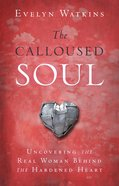 The Calloused Soul eBook