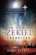 The Ezekiel Generation eBook