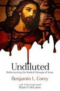Undiluted eBook
