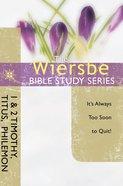 Be Faithful (1 & 2 Timothy, Titus, Philemon) (Be Series) eBook