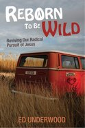 Reborn to Be Wild eBook