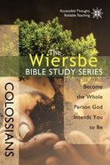 Colossians (Wiersbe Bible Study Series) eBook