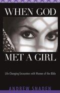 When God Met a Girl eBook