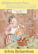 Still More Stories From Grandma's Attic eBook