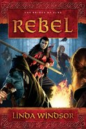 Rebel (#02 in The Brides Of Alba Series) eBook