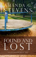 Found and Lost (#02 in Haven Seekers Series) Paperback