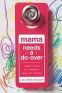 Mama Needs a Do-Over eBook