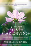 The Art of Caregiving Paperback