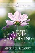 The Art of Caregiving eBook