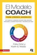 El Modelo Coach Para Lderes Juveniles eBook