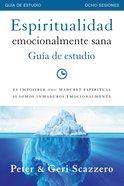 Espiritualidad Emocionalmente Sana - Gua De Estudio eBook