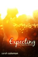 Expecting Daily Pregnancy Devotion eBook