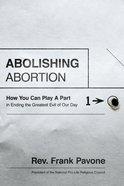 Abolishing Abortion eBook