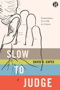 Slow to Judge eBook