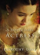 A Respectable Actress eBook