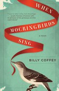 When Mockingbirds Sing eBook