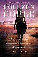 Mermaid Moon (#02 in A Sunset Cove Novel Series)