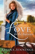 Love in the Balance (Large Print)