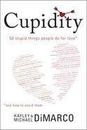 Cupidity eBook