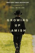 Growing Up Amish eBook