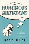 Phillips' Treasury of Humorous Quotations eBook