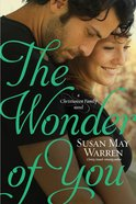 The Wonder of You (#06 in Christiansen Family Series) Paperback