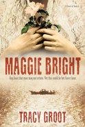 Maggie Bright Hardback