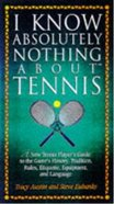 I Know Nothing About Tennis eBook