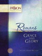 Romans (The Passion Translation Series)