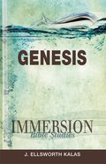 Genesis (Immersion Bible Study Series) eBook