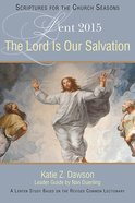 The Lord is Our Salvation Paperback