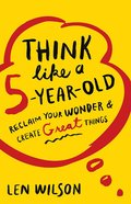 Think Like a 5 Year Old Paperback