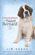 Conversations With Saint Bernard Paperback
