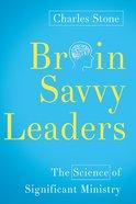Brain-Savvy Leaders Paperback