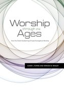 Worship Through the Ages Paperback