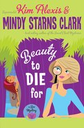 Beauty to Die For Paperback