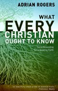 What Every Christian Ought to Know Paperback