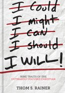I Will: Nine Habits of the Outwardly Focused Christian eBook